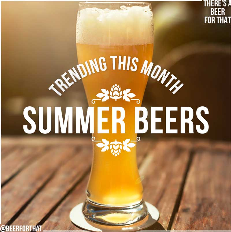 summer beers from beer for that